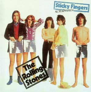 Rolling Stones – Sticky Fingers Alternatives (SODD 106