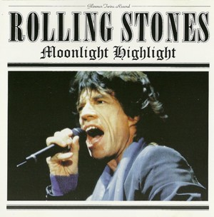 The Rolling Stones – Moonlight Highlight (Glimmer Twins Records G.T.-  008/9) – Collectors Music Reviews