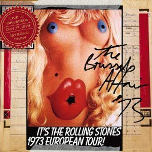 The Rolling Stones – The Brussels Affair '73 (RS731017) – Collectors