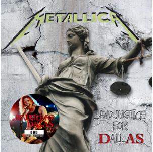 Metallica - And Justice For Dallas