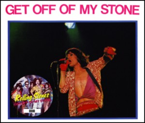 Rolling Stones - Get Off Of My Stone