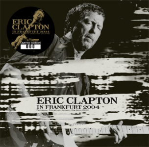 Eric Clapton - In Frankfurt 2004