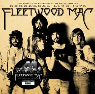 Fleetwood Mac - Rehearsal Live 1975