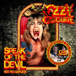 Ozzy - Speak Of The Devil Ritz 1982 Complete