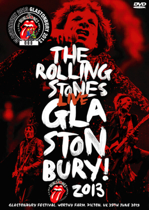 Rolling Stones - Glastonbury 2013