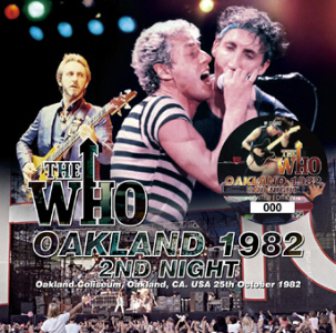 The Who - Oakland 1982 2nd Night