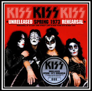 Kiss - Unreleased Spring 1973 Rehearsal