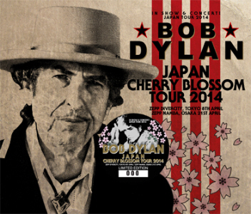 Bob Dylan – Japan Cherry Blossom Tour 2014