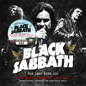 Black Sabbath – Hyde Park 2014 The Last Ever Gig