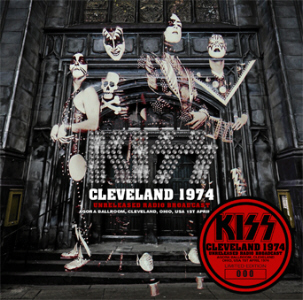 Kiss – Cleveland 1974 Unreleased Radio Broadcast