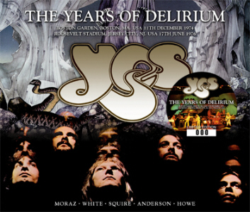 Yes – The Years Of Delirium