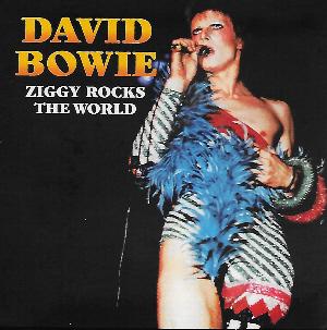 David Bowie - Ziggy Rocks The World