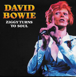 David Bowie - Ziggy Turns To Soul