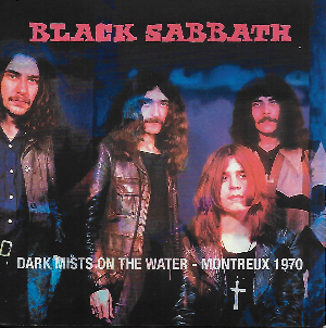 Black Sabbath - Dark Mists On The Water